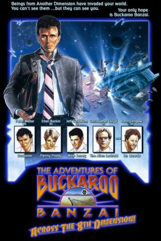 Humanity Peaked in 1984: A Confused Review of The Adventures of Buckaroo Banzai Across the 8th Dimension